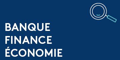 Banque finance économie
